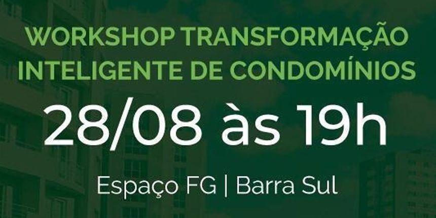 Workshop Transformação Inteligente de Condomínios - Camburiú