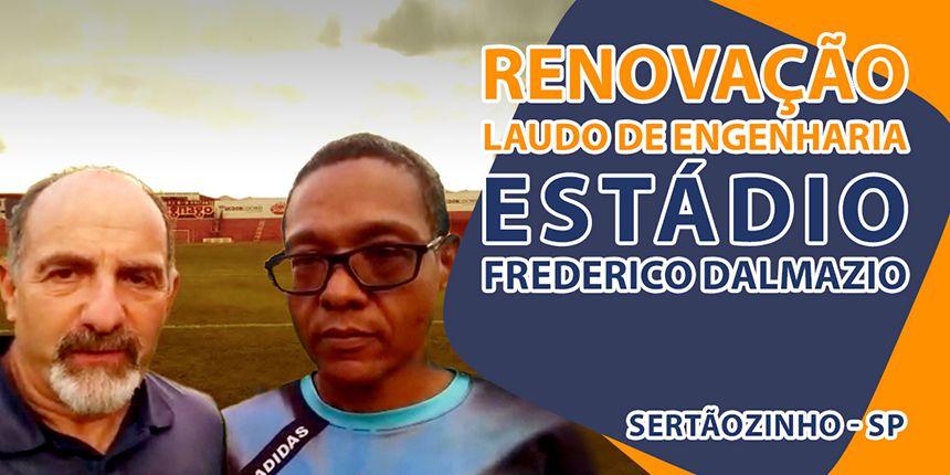 Renovação do Laudo de Engenharia no Estádio Frederico Dalmazio