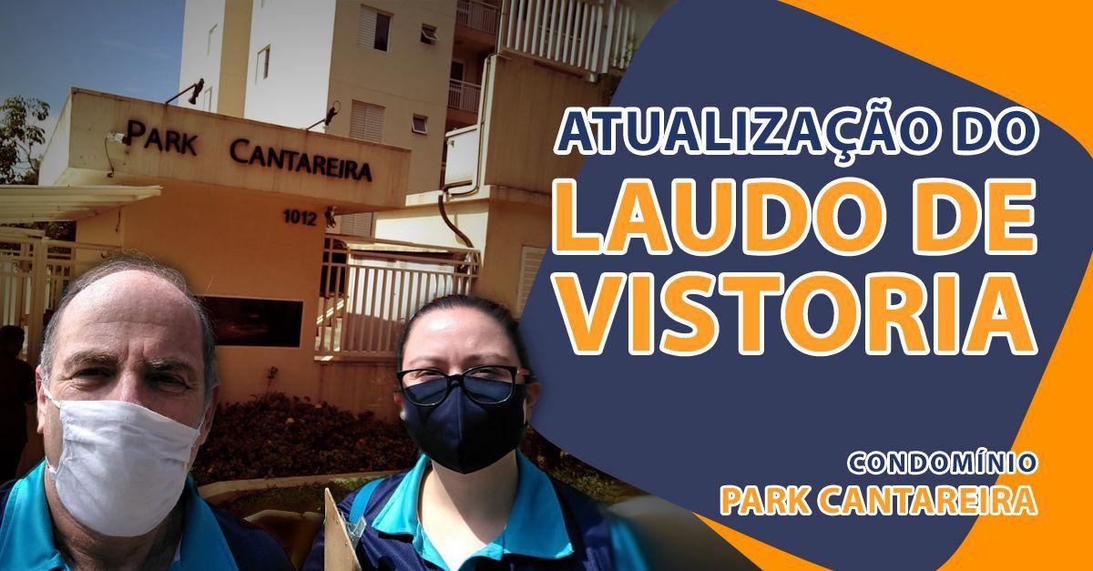 Atualização do Laudo de Vistoria - Condomínio Park Cantareira