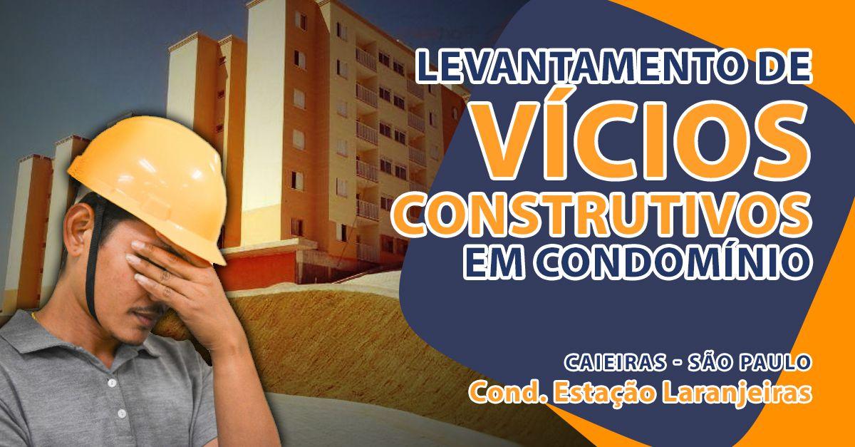 Levantamento de vícios construtivos em Caieiras - SP