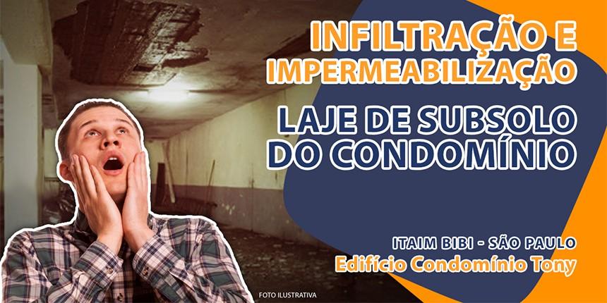 Infiltração e impermeabilização em laje de subsolo do condomínio