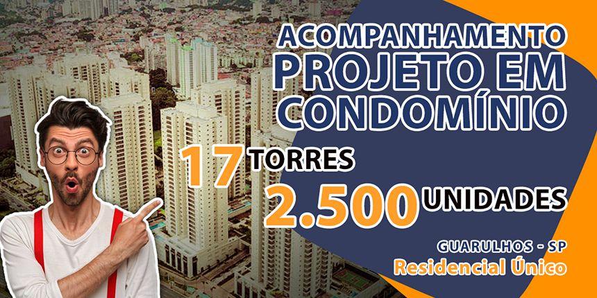 Acompanhamento de projeto em residencial com 17 torres e 2.500 unidades