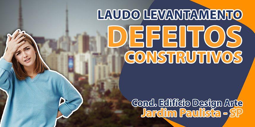 Laudo para levantamento de defeitos construtivos no Jardim Paulista